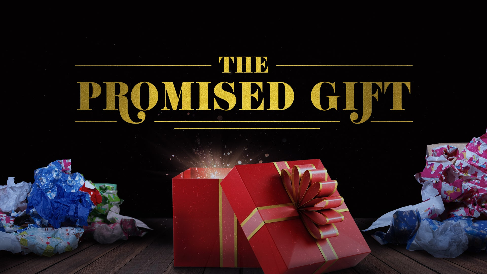 The Promised Gift