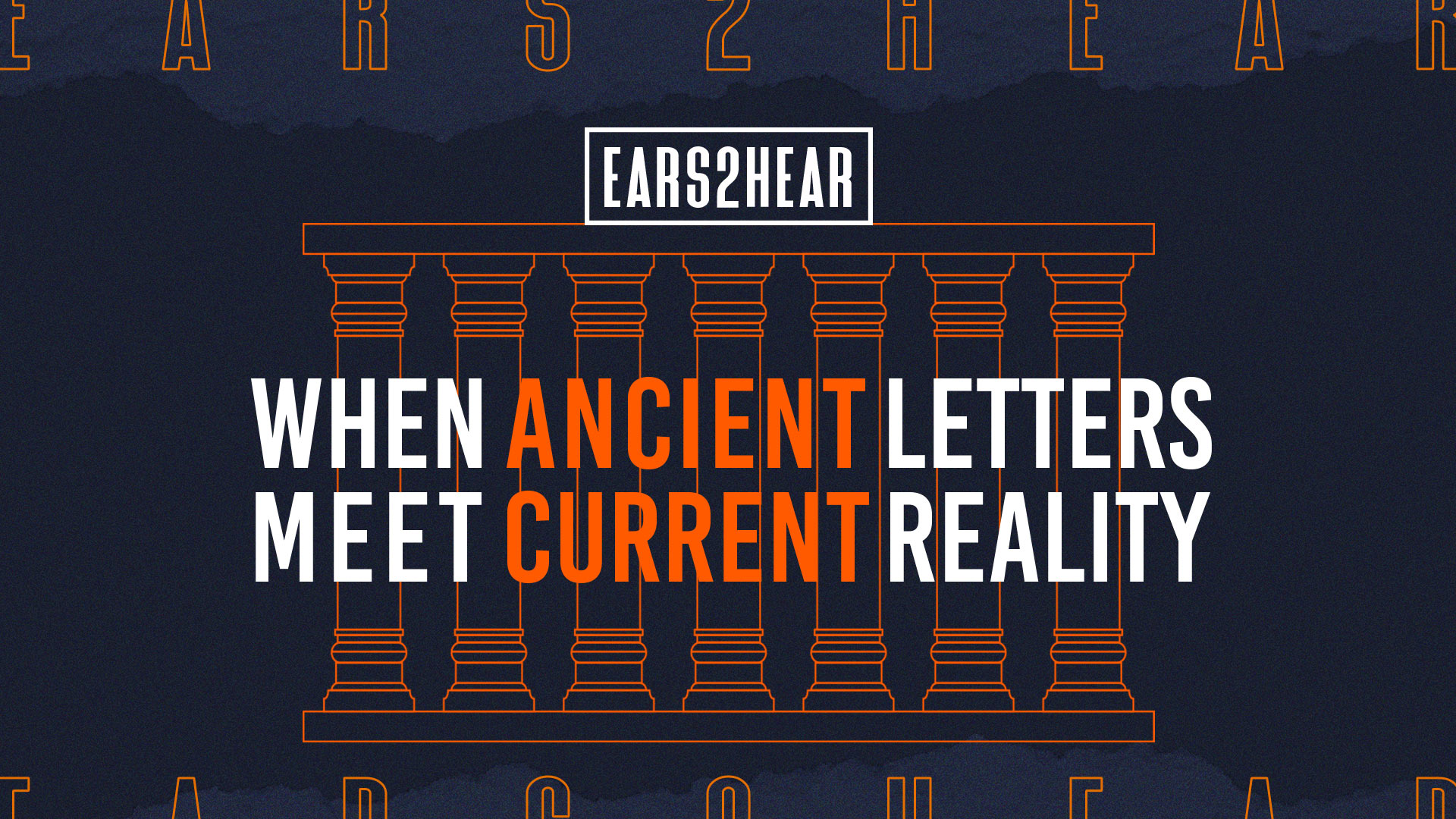 Ears2Hear: When Ancient Letters Meet Current Reality