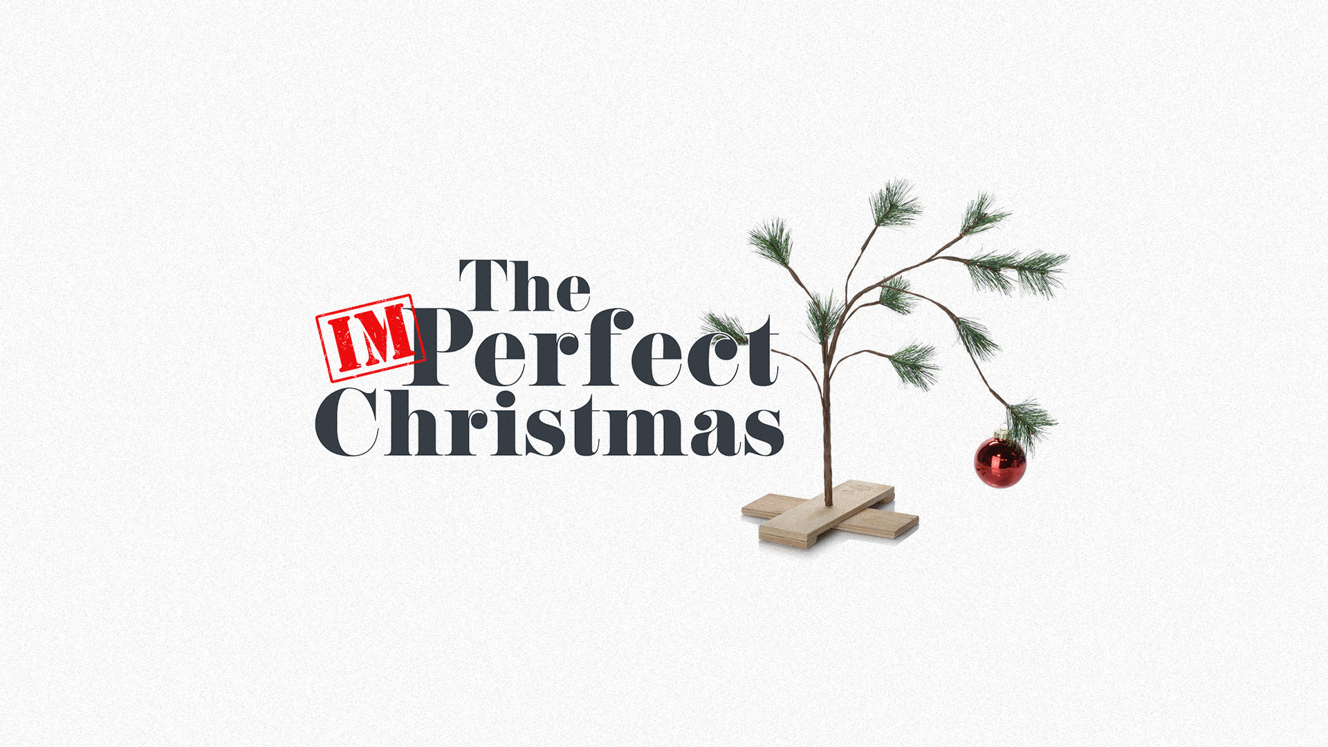 The Imperfect Christmas