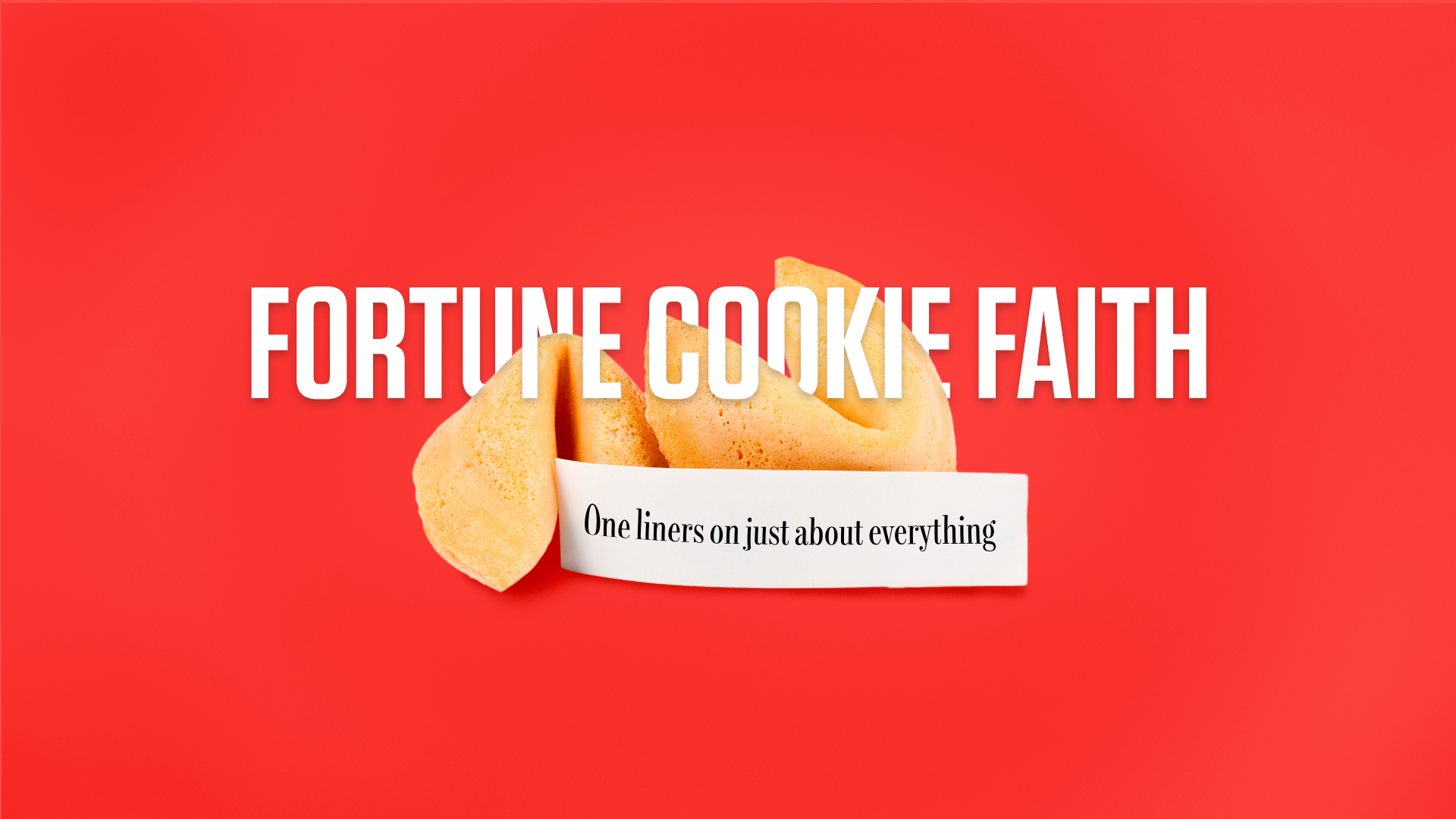 Fortune-Cookie Faith