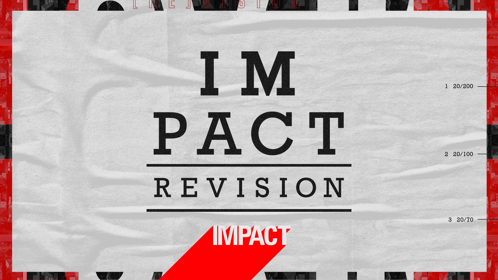 IMPACT REVISION