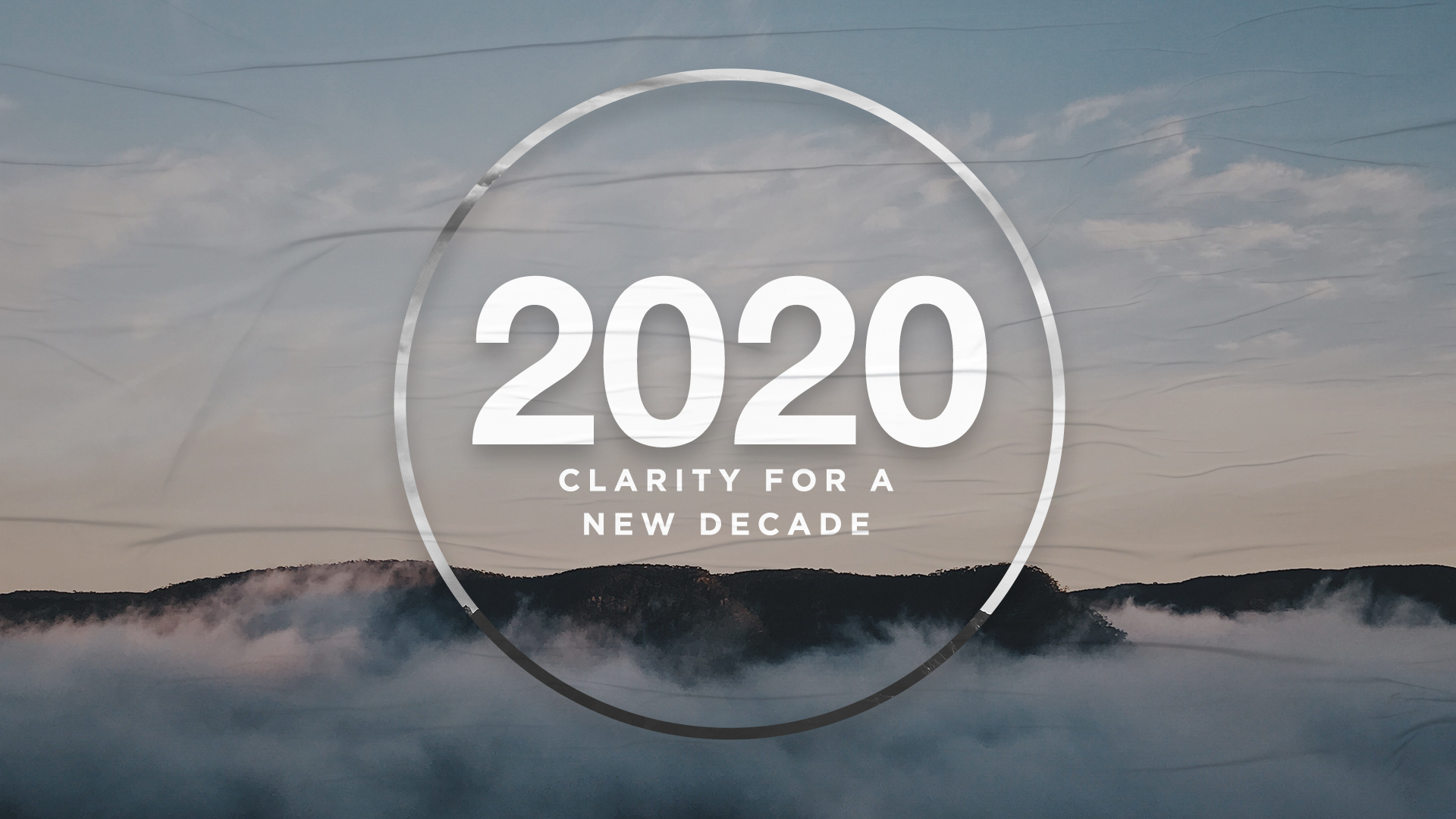 2020 Clarity for a new decade