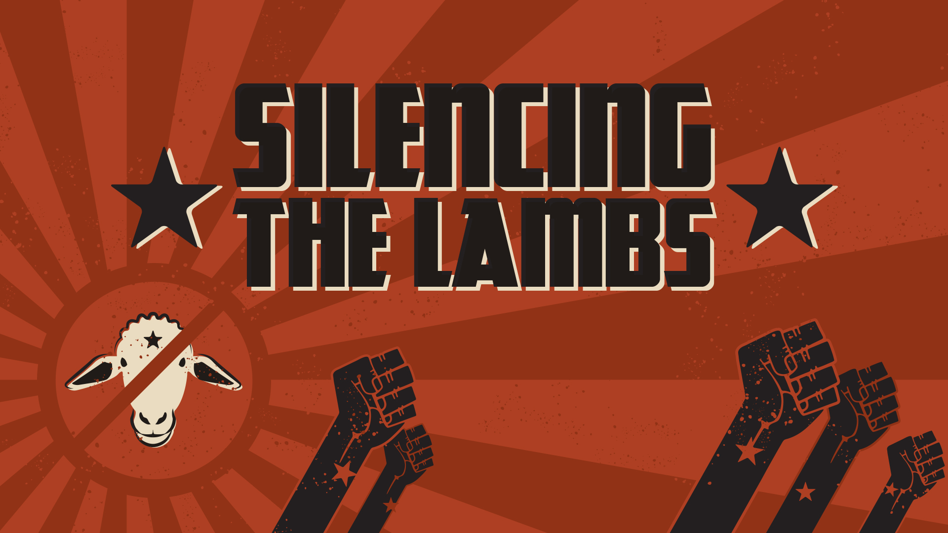 Silencing the Lambs