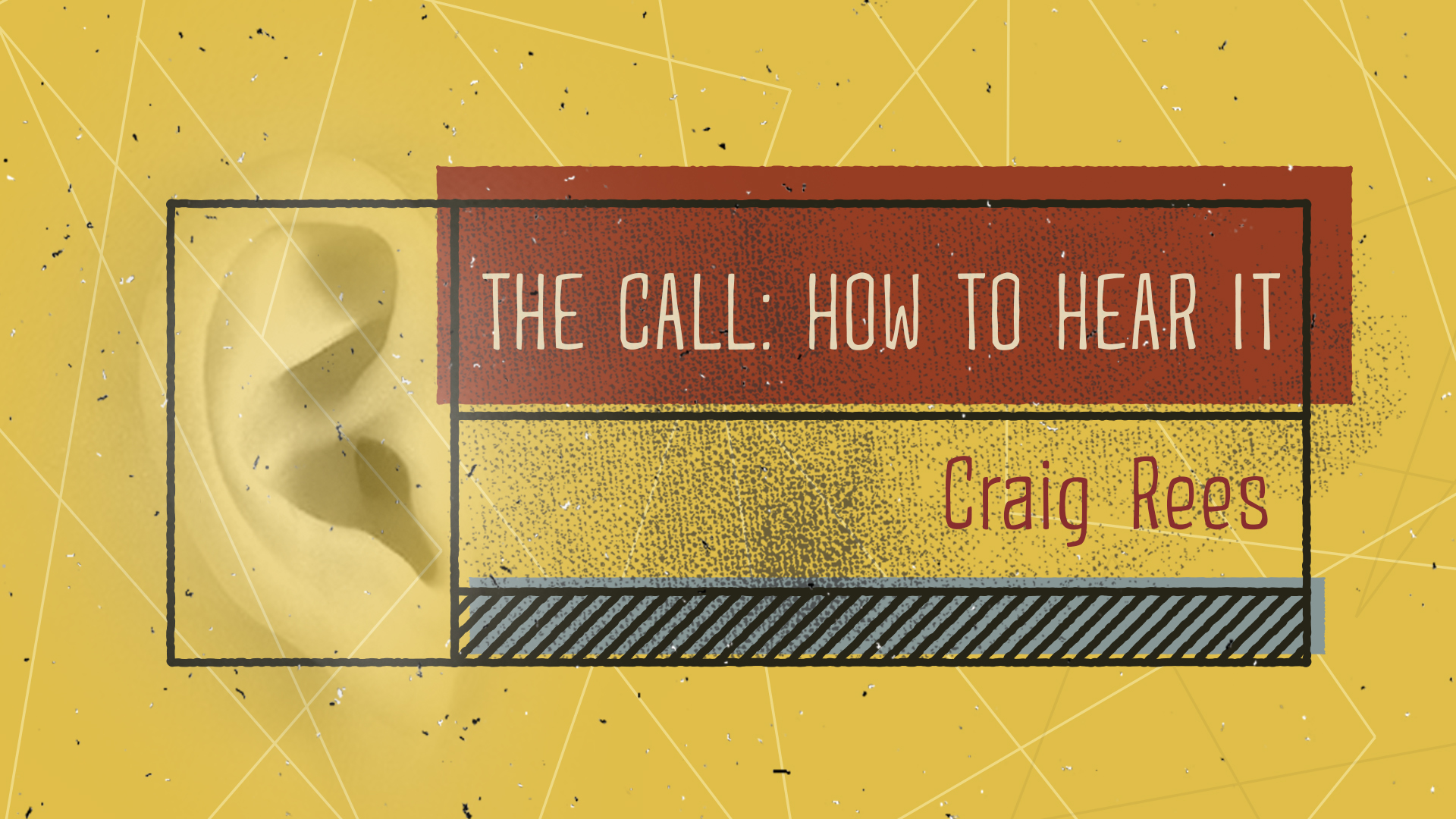 The Call: How to Hear It