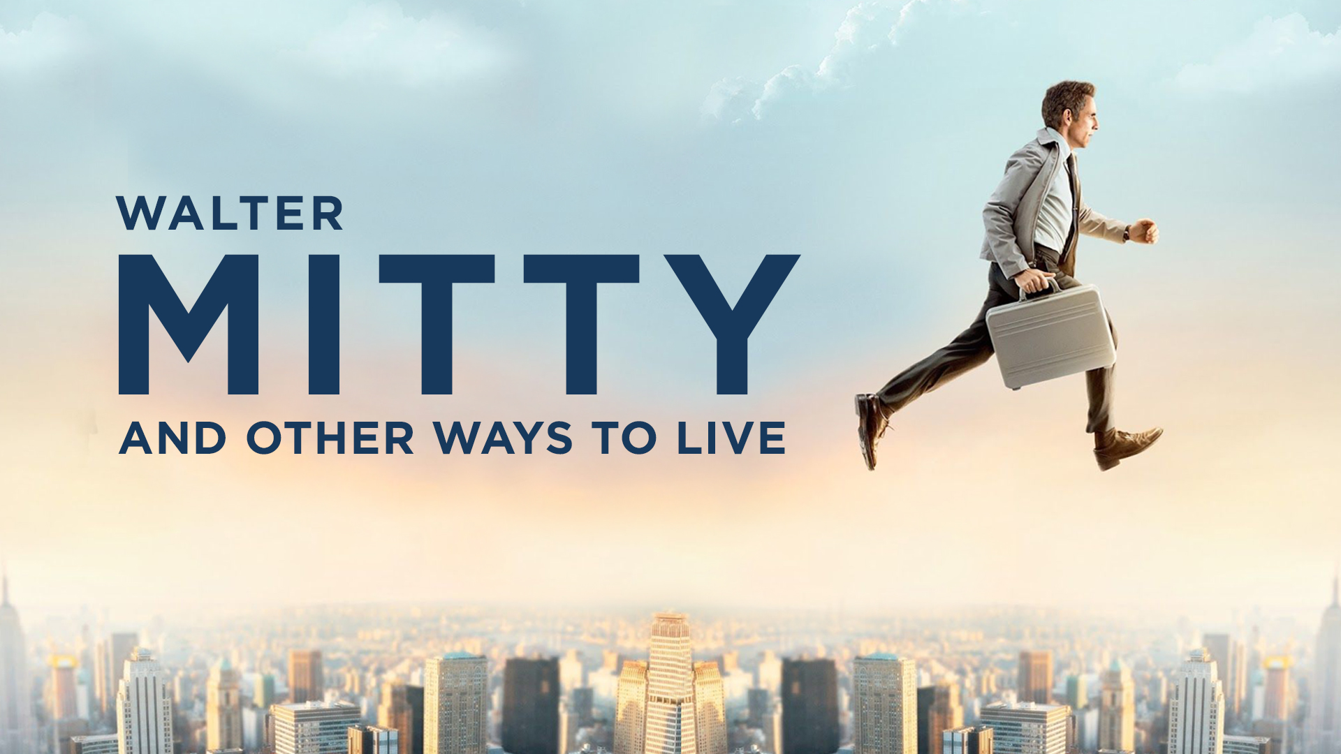 Walter Mitty and Other Ways to Live